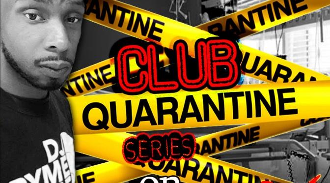 DJ Prymetime CLUB QUARANTINE LIVE ep. 1