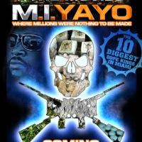 M-I-Yayo (Documentary)